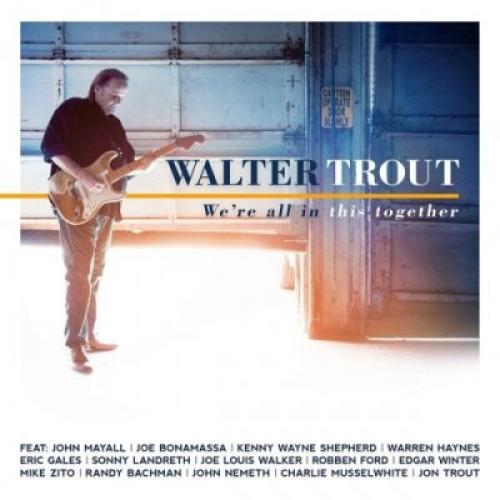 Walter Trout   We're All In This Together (2017)