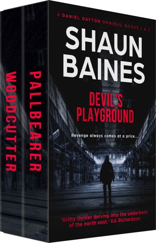 Devil's Playground  Daniel Dayton Omnibus   Shaun Baines
