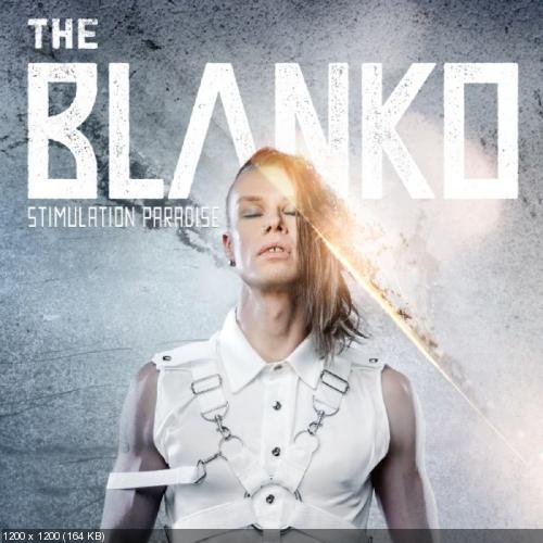 The Blanko - Stimulation Paradise (2019)