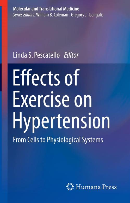 Effects of Exercise on Hypertension From Cells to Physiological Systems