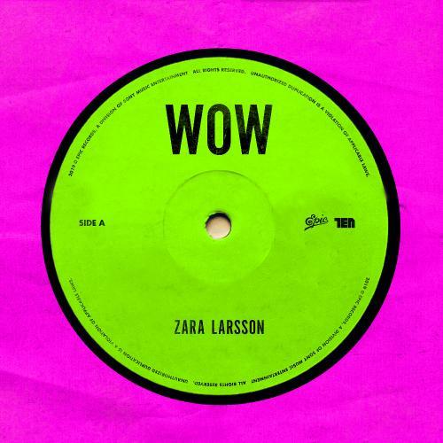 Zara Larsson   Wow (2019)