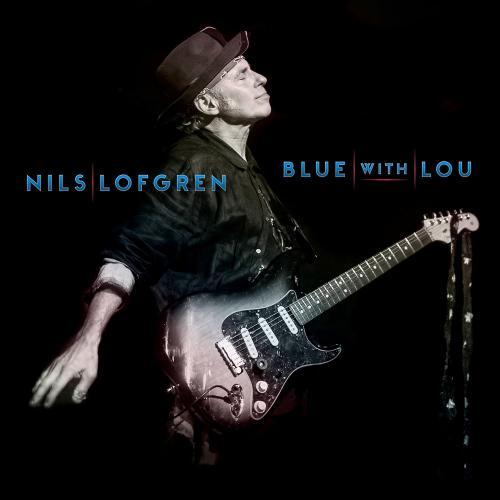 Nils Lofgren   Blue With Lou (2019)  Album