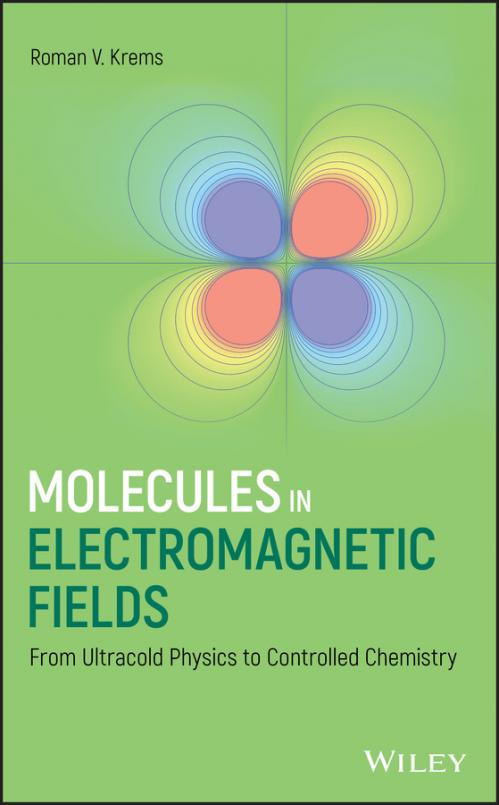 Molecules in Electromagnetic Fields From Ultracold Physics to Controlled Chemistry