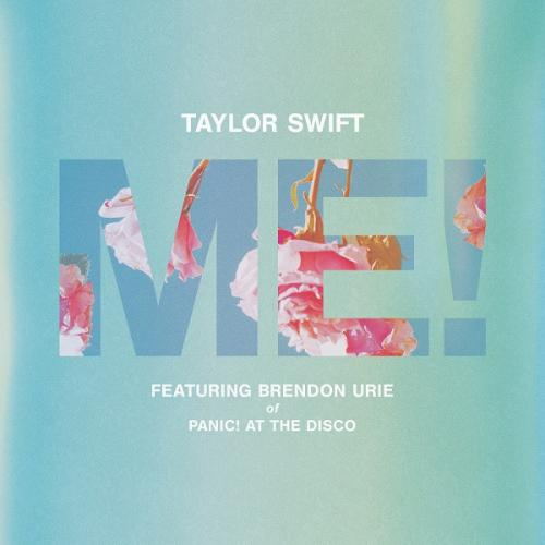 Taylor Swift   ME! ft  Brendon Urie of Panic! At The Disco Single (2019)