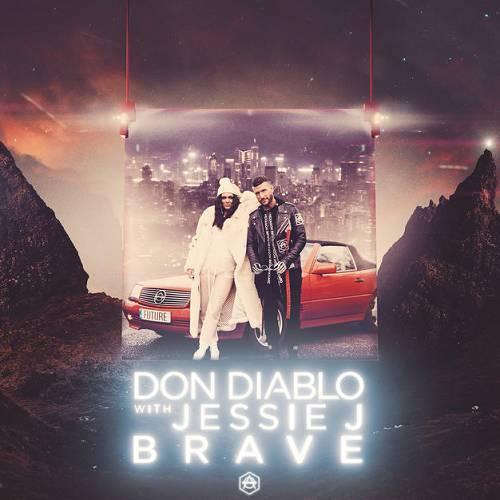 Don Diablo & Jessie J   Brave (2019)