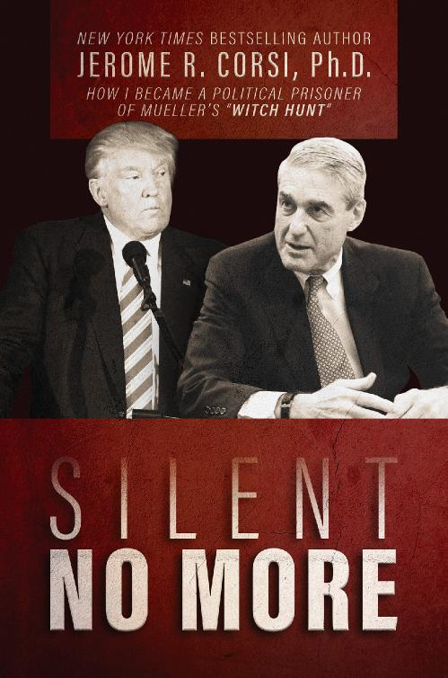 Silent No More by Jerome R  Corsi