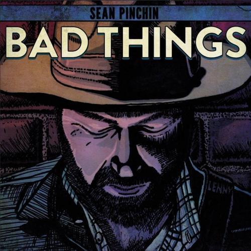 Sean Pinchin - Bad Things (2019)
