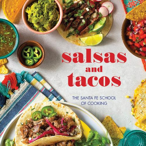 Salsas and Tacos, 2nd Edition(1)