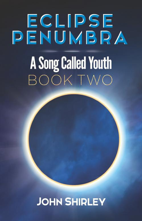 Eclipse Penumbra (A Song Called Youth, n  2) by John Shirley