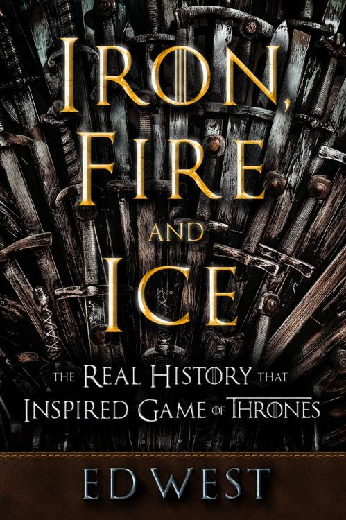 Iron, Fire and Ice by Ed West