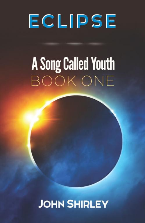 Eclipse (A Song Called Youth, n  1) by John Shirley