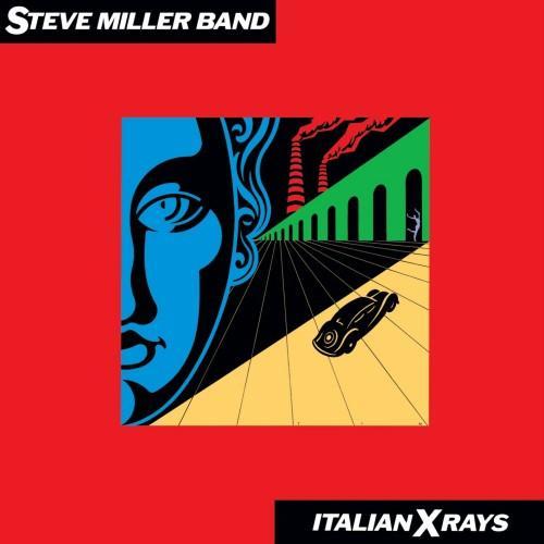 Steve Miller Band - 1984 - Italian X Rays (2019)