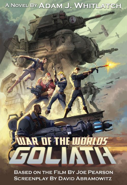 War of the Worlds-Goliath - Adam J  Whitlatch