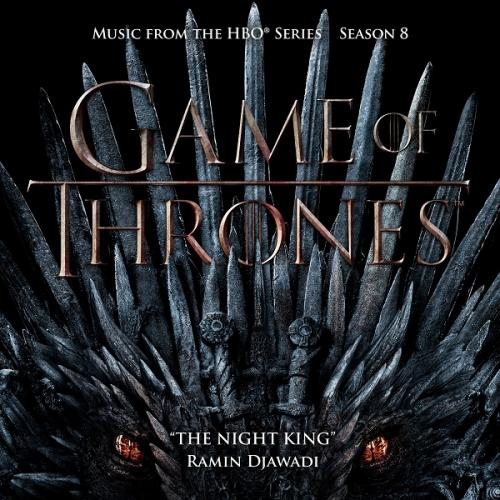 Ramin Djawadi - The Night King (From  Game of Thrones ) [Music from the HBO Series...