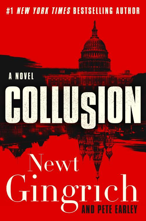 Collusion by Newt Gingrich, Pete Earley