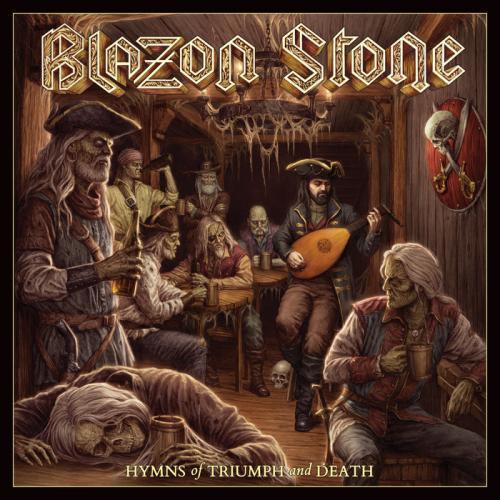 Blazon Stone - Hymns Of Triumph And Death (2019)