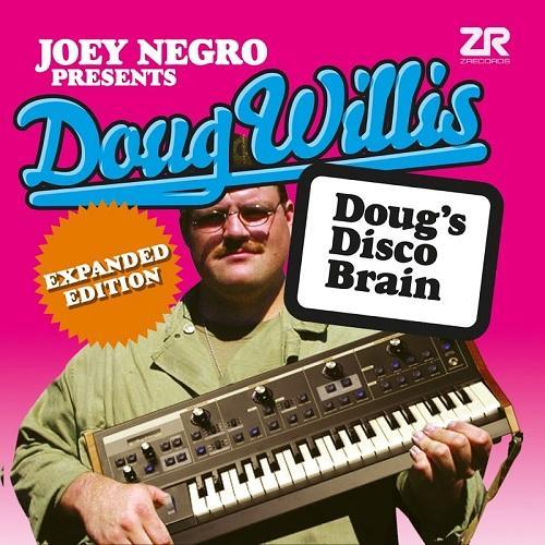 Joey Negro Presents Doug Willis - Dougs Disco Brain (Expanded) (2019)