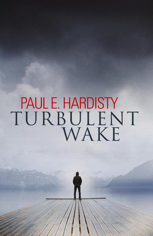 Turbulent Wake - Paul E  Hardisty