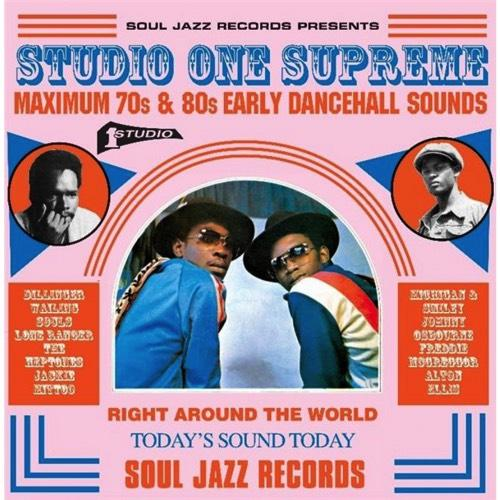 Various Artists - Studio One Supreme: Maximum 70s & 80s Early Dancehall Sounds (2017)