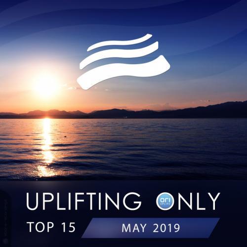VA - Uplifting Only Top 15 May (2019)