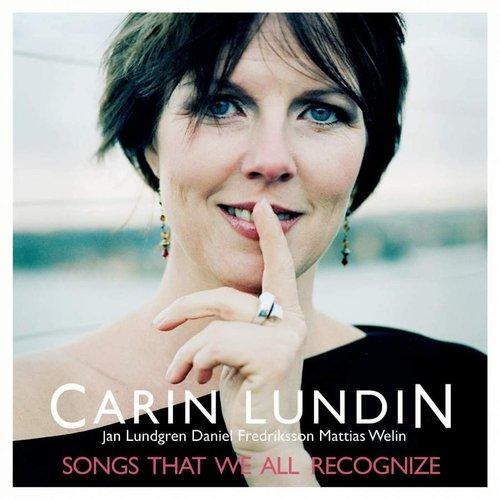 Carin Lundin - Songs That We All Recognize (2005)