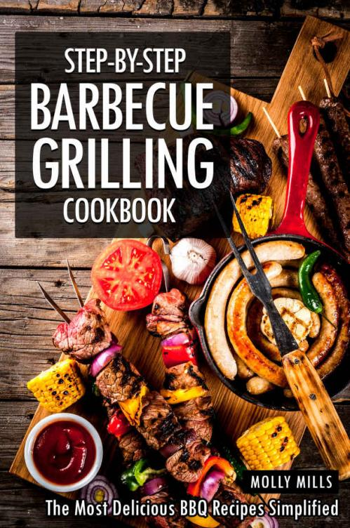 Step-by-Step Barbecue Grilling Cookbook (1)