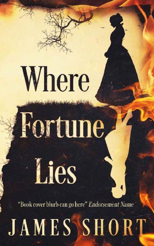 Where Fortune Lies - James Short