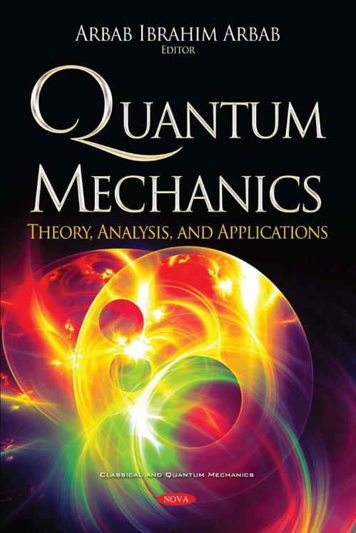 Quantum Mechanics- Theory, [Arbab Ibrahim I Arbab]