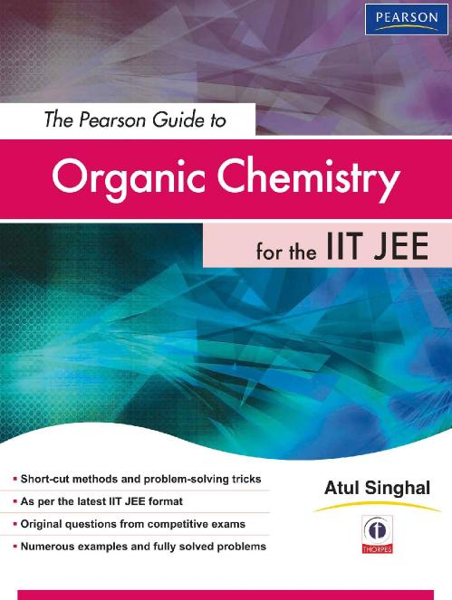 The Pearson Guide to Organic Chemis [Atul Singhal]