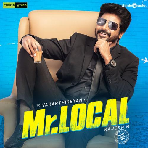 www TamilRockers ws - Mr Local (2019) [iTunes Mp3 320Kbps] - Hiphop Tamizha Musical