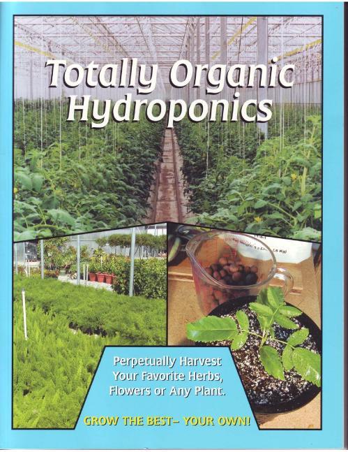 Totally organic hydroponics [Paul Wright]