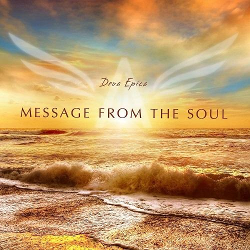 Deva Epica - Message From The Soul  (2017)