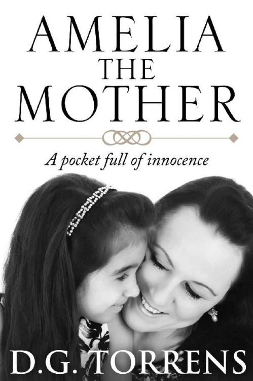 Amelia the Mother (Amelia, n  3) by D G  Torrens