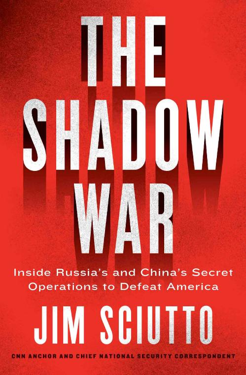 The Shadow War by Jim Sciutto
