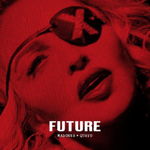 Madonna & Quavo - Future (2019)