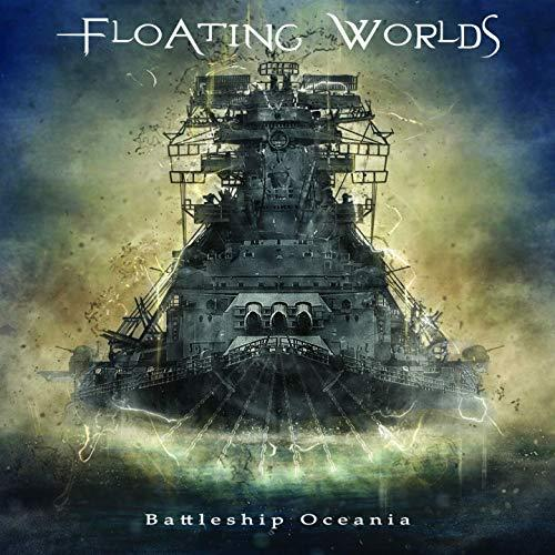 Floating Worlds -Battleship Oceania (2019)