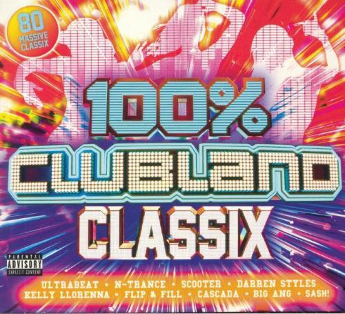VA - 100% Clubland Classix 4CD (2019)
