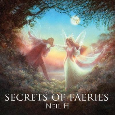 Neil H - Secrets Of Faeries (2003) [FLAC]