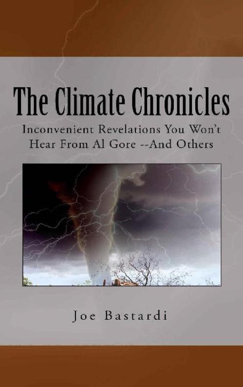The Climate Chronicles- Inconvenien Joe Bastardi