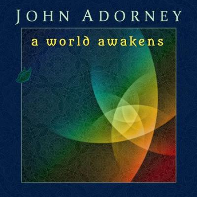 John Adorney - A World Awakens (2016) [FLAC]