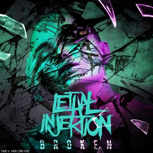 Lethal Injektion - Broken (2019)