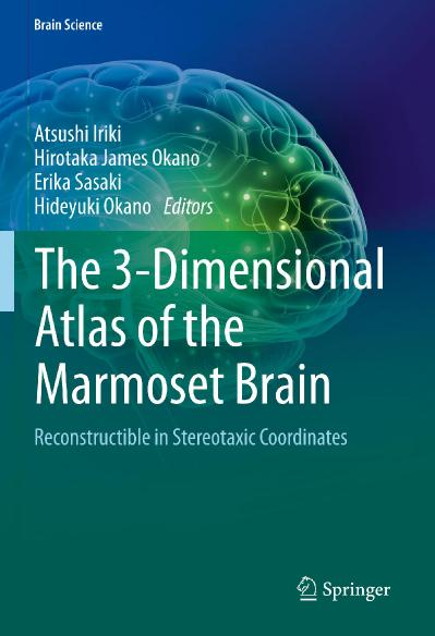The 3-Dimensional Atlas of the Marmoset Brain Reconstructible in Stereotaxic Coord...