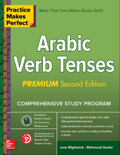 Practice Makes Perfect Arabic Verb Tenses, Premium 2nd Edition
