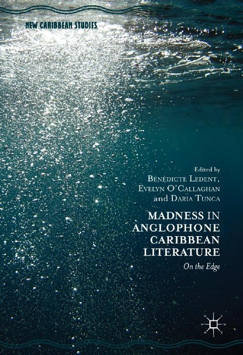 Madness in Anglophone Caribbean Literature On the Edge