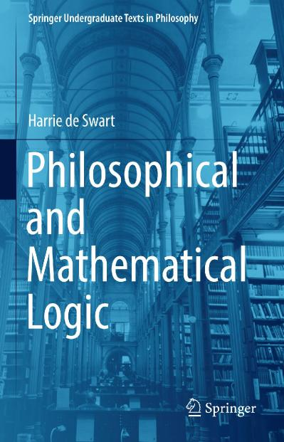 Philosophical and Mathematical Logic (Springer Undergraduate Texts in Philosophy)