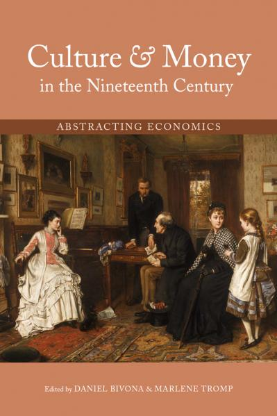 Culture and Money in the Nineteenth Century Abstracting Economics