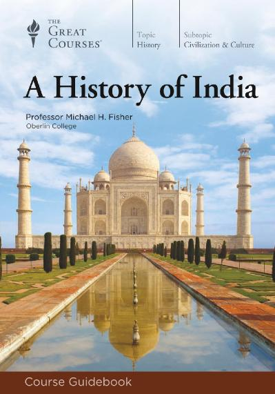 A History of India by Michael H  Fisher