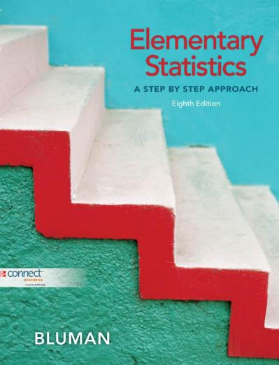 Elementary Statistics A Step By Step Approach 8th Edition