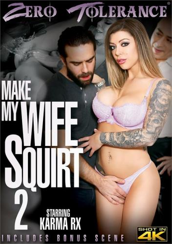 Make My Wife Squirt 2 (2019)