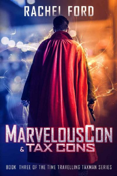 MarvelousCon & Tax Cons by Rachel Ford